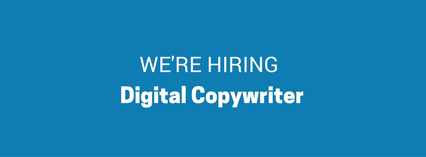 We're hiring: Digital Copywriter